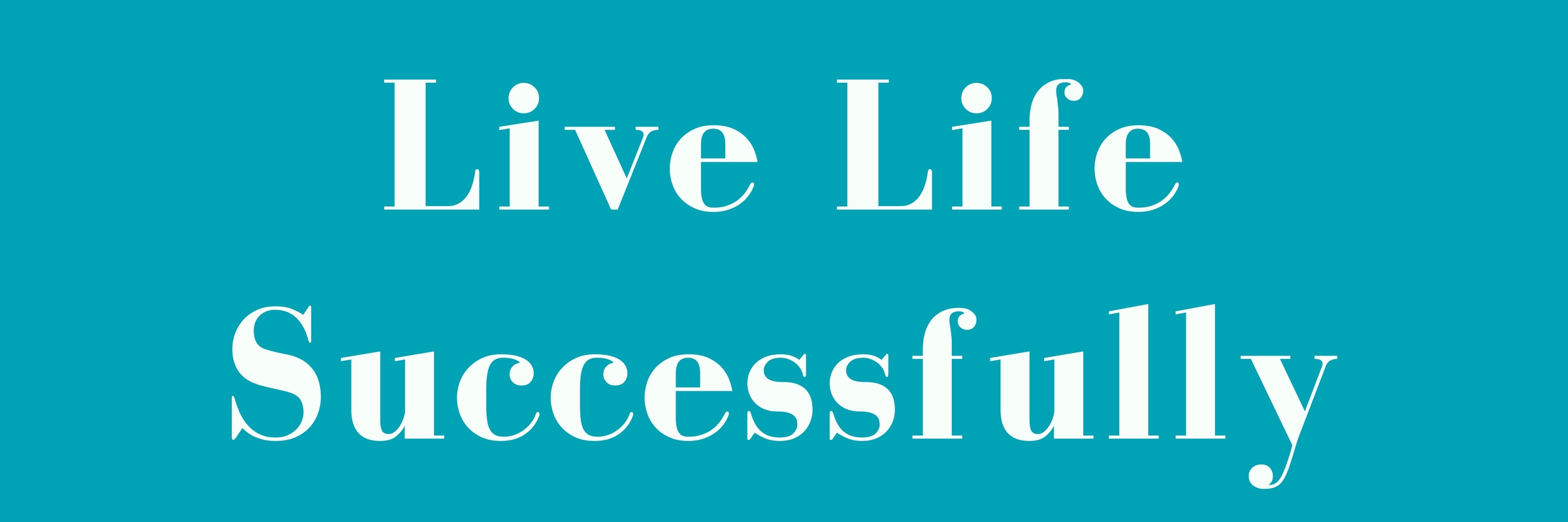 live-life-successfully-elegance
